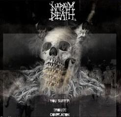 Napalm Death - You Suffer: Tribute Compilation