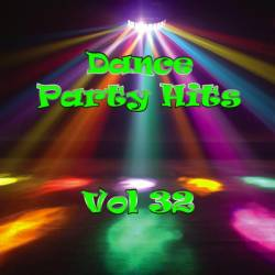 Dance Party Hits Vol.32