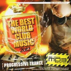 Progressive Trance. The Best World Club Music