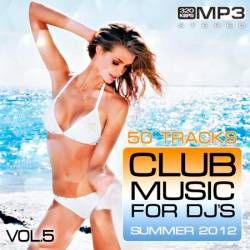 Club Music for DJ's Summer Vol.5