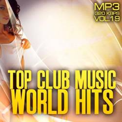Top club music world hits vol.19