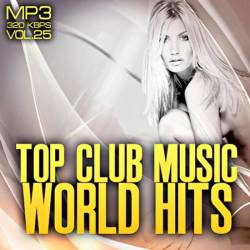 Top club music world hits vol.25
