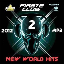 Pirate Club: New World Hits 2