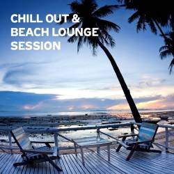 Chill Out & Beach Lounge Session
