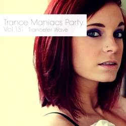 Trance Maniacs Party: Trancefer Wave #131
