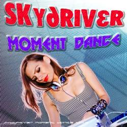 Skydriver Moment Dance