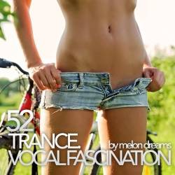 Trance. Vocal Fascination 52