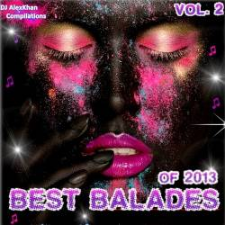 Best Balades Of 2013! Vol.2