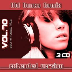 Old Dance Remix Vol.70 (Extended Version)