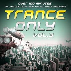 Trance Only Vol.3