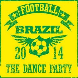 Football Brazil The Dance Party