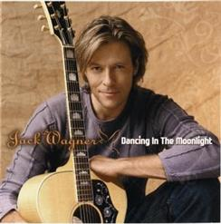 Jack Wagner - Dancing In The Moonlight (2005)