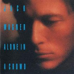Jack Wagner - Alone In A Crowd (1993)