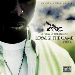 Альбом 2Pac - Loyal 2 The Game Part.2 (2011)