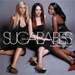 Sugababes - Taller In More Ways (2005)