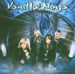 Vanilla Ninja - Blue Tattoo (2005)
