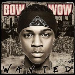 Альбом Bow Wow - Wanted (2005)