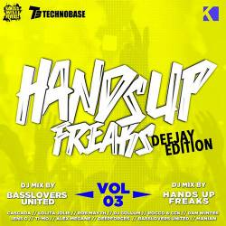 Hands Up Freaks Vol.3 (Deejay Edition)