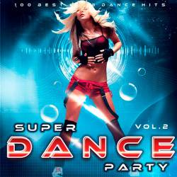 Super Dance Party Vol.2