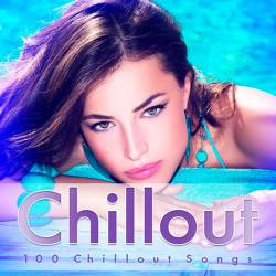 Chillout - 100 Chillout Songs