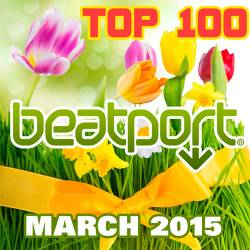 Beatport Top 100 Downloads March 2015