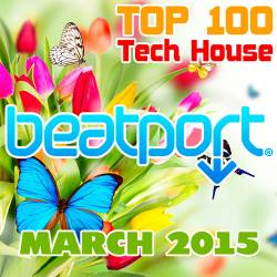 Beatport Top 100 Tech House March 2015