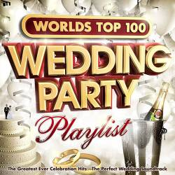 Worlds Top 100 Wedding Party Playlist