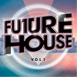 Future House Vol.1