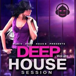 Deep House Session Vol.2