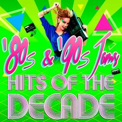 '80s & '90s Jams! Hits of the Decade